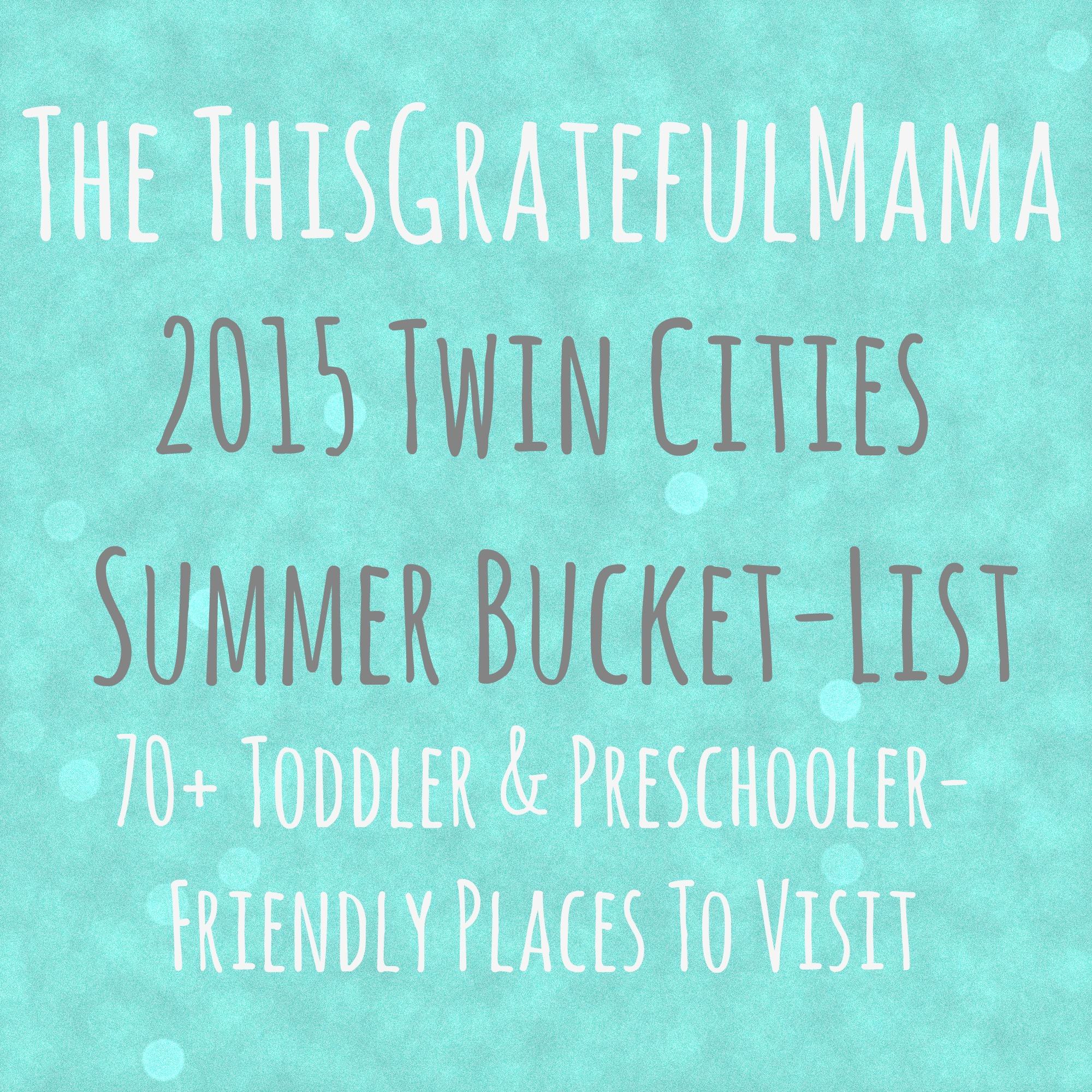 The thisgratefulmama 2015 Twin Cities Summer Bucket-List (70+ ...
